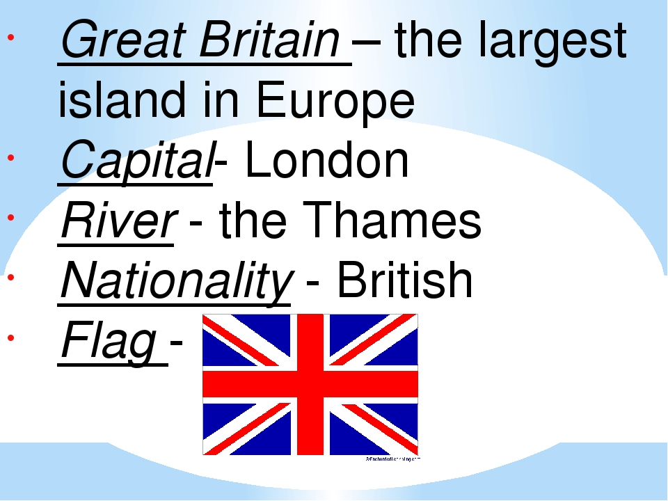 Great Britain – the largest island in Europe Capital- London River - the Tham...