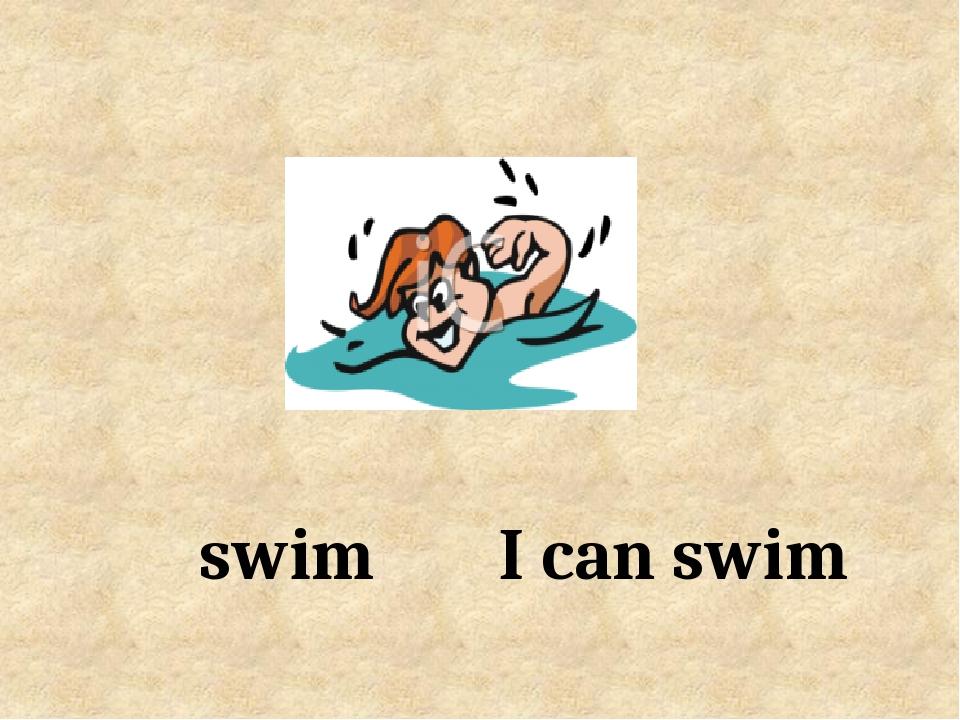 I can swim swim